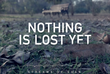 Nothing is Lost Yet streams of soan artwork
