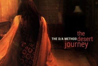 The D/A Method release new single 'The Desert Journey' with video