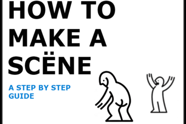 How to Make A Scene