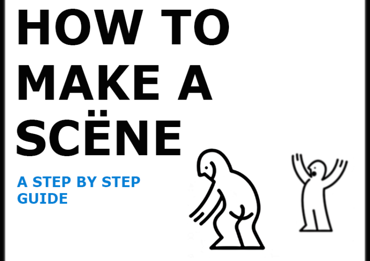 How To Make A Scene: A Step by Step Guide