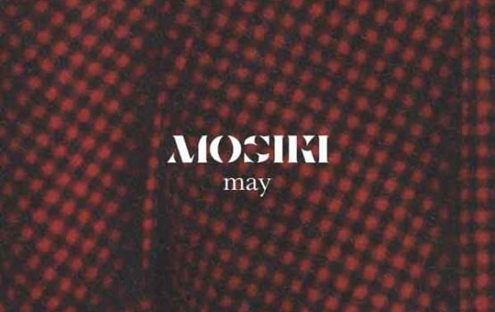 Listen to all the freshest releases in this month's Mosiki Mixtape