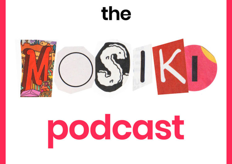 Listen to our new Mosiki Podcast feat. Yasser Puri