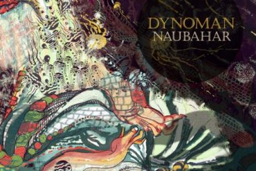 Naubahar Dynoman artwork